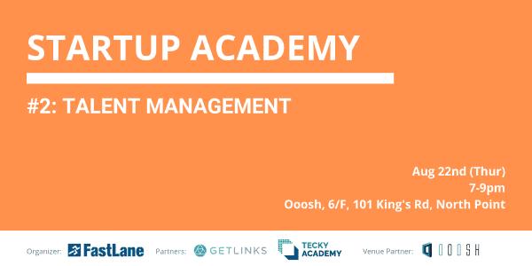Fastlane Startup Academy 2 – Talent Management